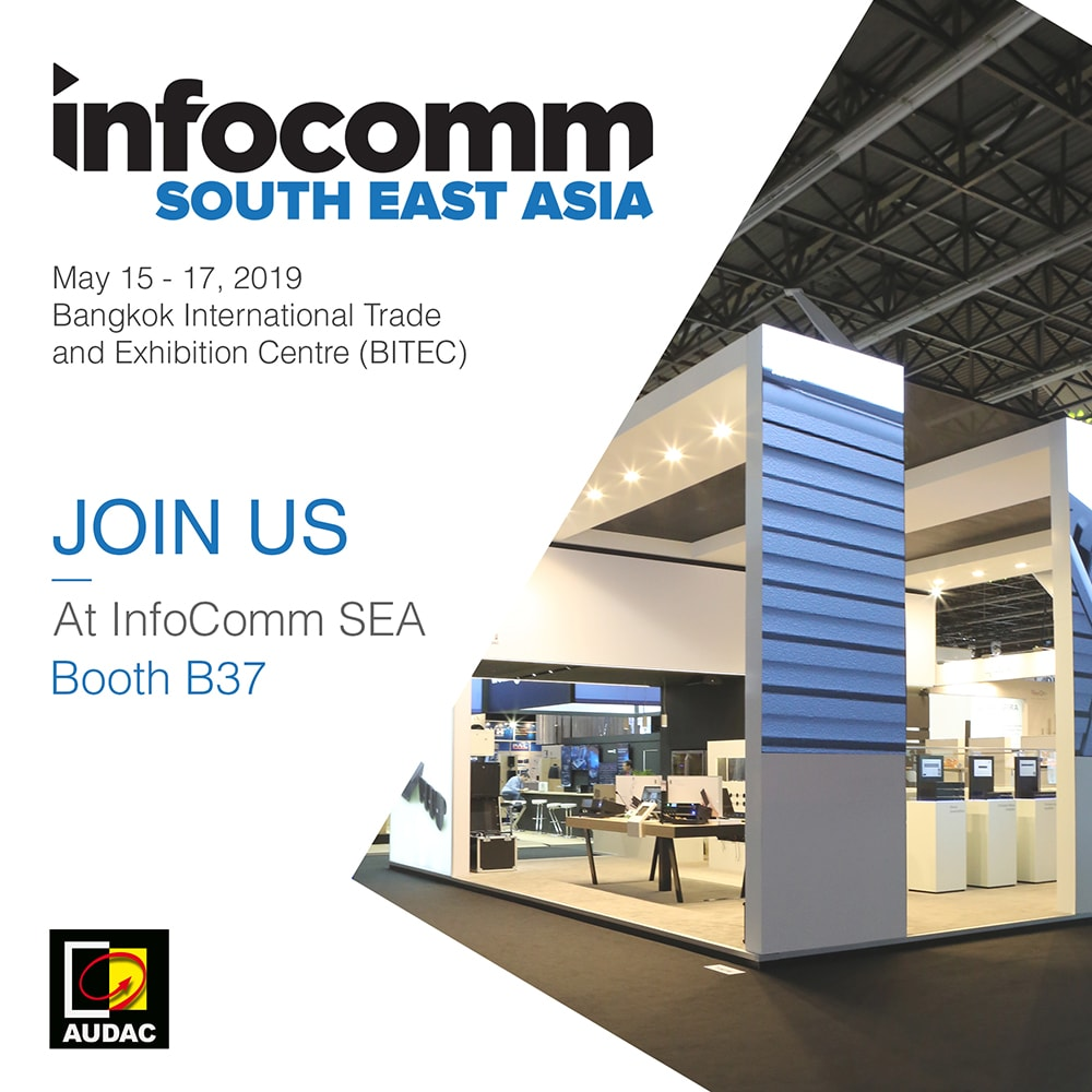 Visit AUDAC at InfoComm South East Asia -