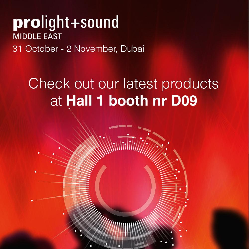 Visit us at Prolight & Sound Middle East -