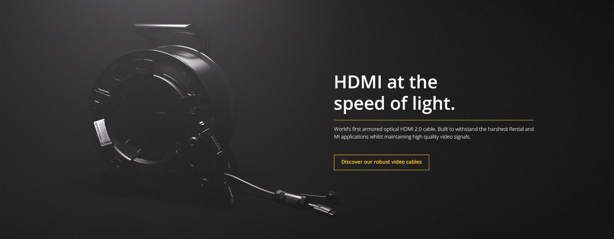World's first armored optical HMDI 2.0 cable.