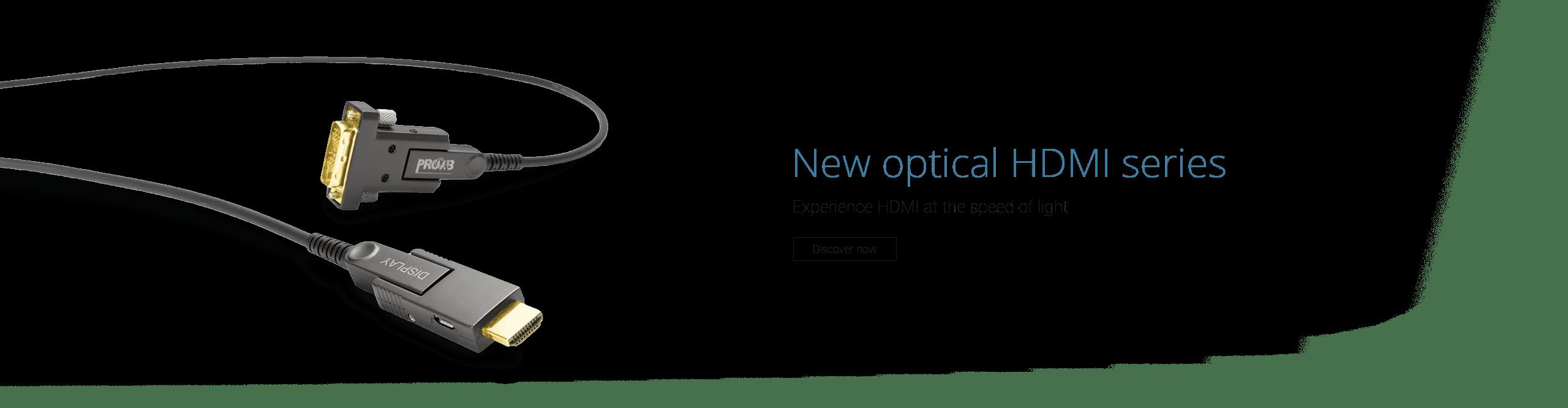 PROCAB - Optical HDMI series
